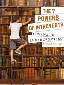 The Seven Powers Of Introverts
