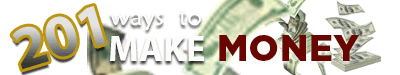 201 Ways to Make Money