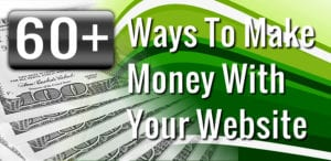 Ways To Make Money With Your Website